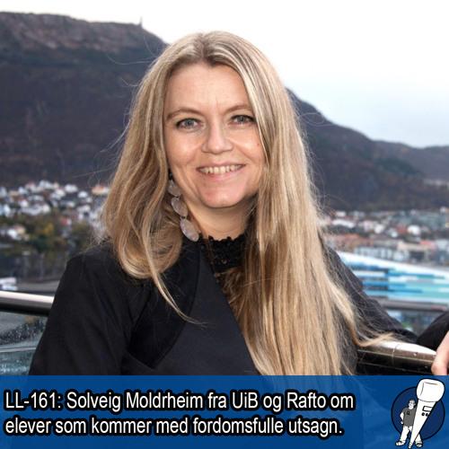 LL-161: Solveig Moldrheim og fordomsfulle utsagn