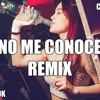 No Me Conoce Remix Jhay Cortez ✘ J Balvin ✘ Bad Bunny ✘ Dj Alex ✘ Cue Dj Mp3