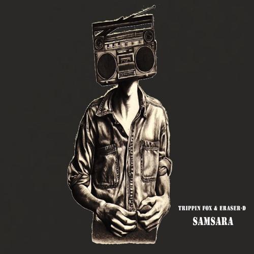 Trippin Fox & Eraser-D - Samsara (Deetech Remix)