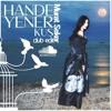 Hande Yener - Kus (Murat Seker Club Edit)