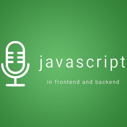 JavaScript in Frontend and Backend