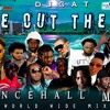 Download DANCEHALL MIX JUNE 2019  DJ GAT WE OUT THERE  FT VYBZ KARTEL/POPCAAN/TEEJAY/CHRONIC LAW/RYGIN KING Mp3