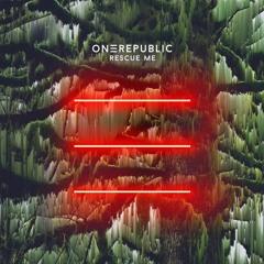OneRepublic - Rescue Me (Moussa & AleXio Mashup) Snippet