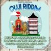 Ouji Riddim Mix (Upsetta Records) 2017 by Jr Shatta Topgun Sound