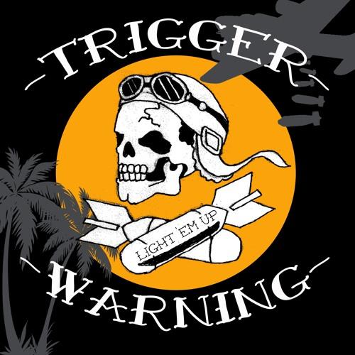 Trigger Warning - Light 'em up EP