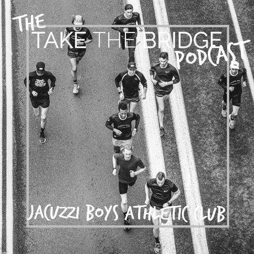 Episode 9 - Jacuzzi Boys Athletic Club