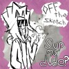 Off The Sketch - Sup ma'dude? B) (Updated!)