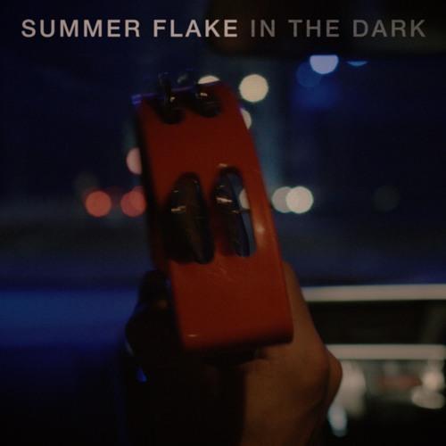 Summer Flake 'In The Dark'