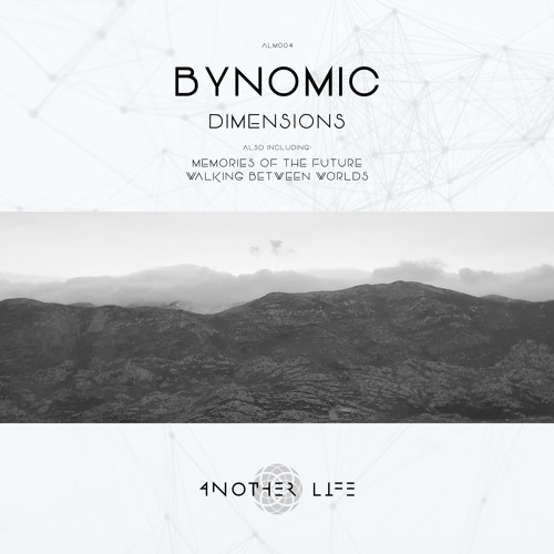 Dimensions (Original Mix) [Another Life Music]