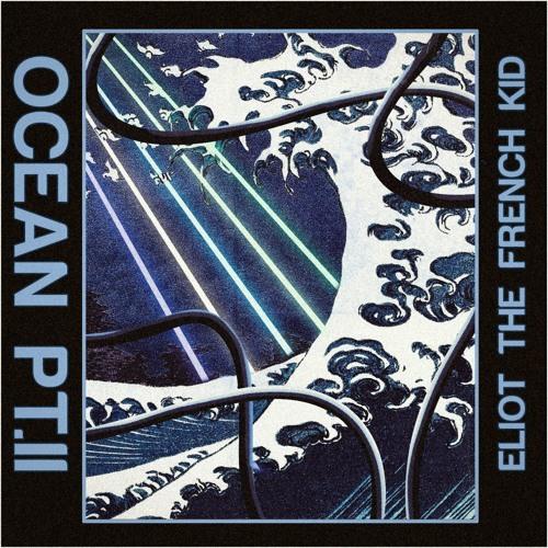 Ocean Pt. II