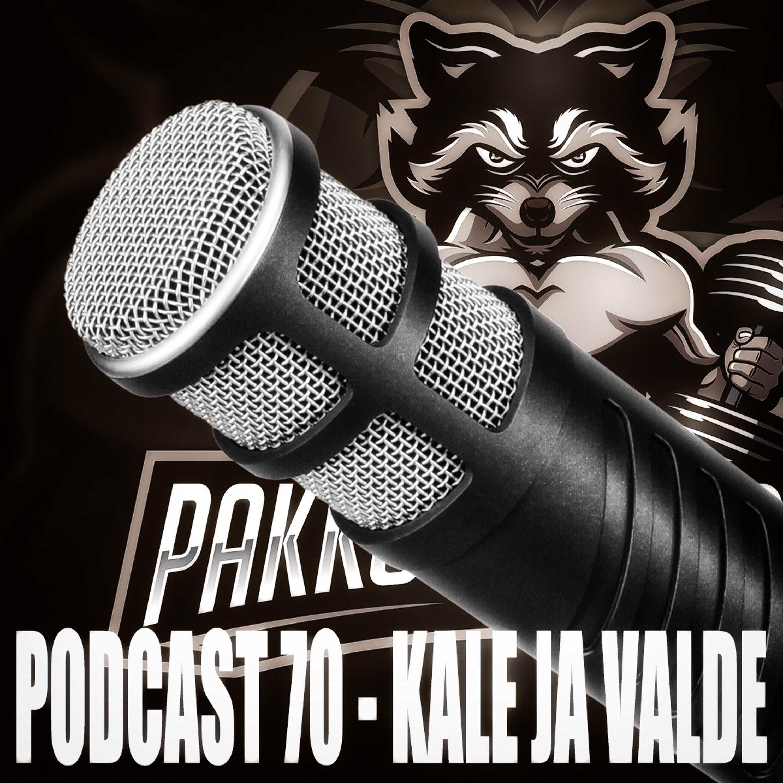 Pakkotoisto Podcast 70 - Kale Ja Valde