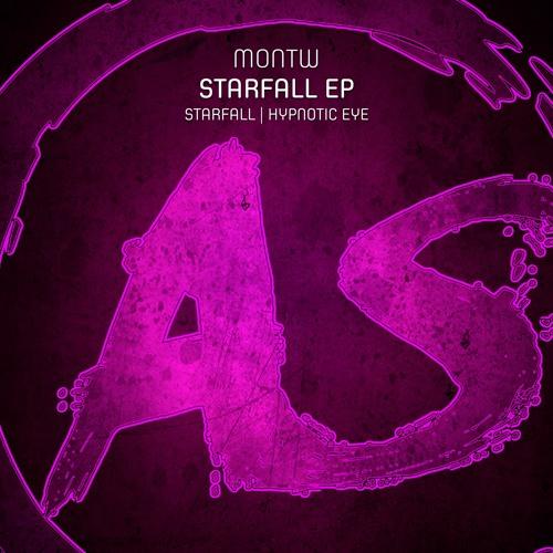 Montw - Starfall EP (inc. Starfall / Hypnotic Eye)