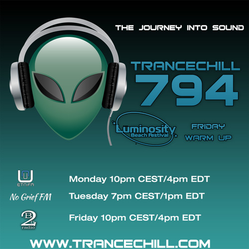TranceChill 794 (Luminosity Beach Festival 2019 Warm-up)