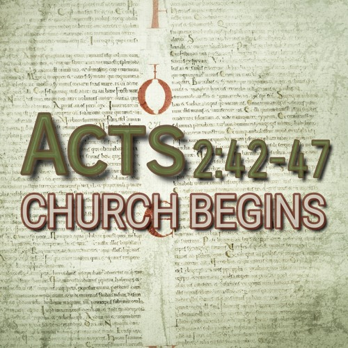 Acts 2:42-47 (preacher: Emma Beddoes)