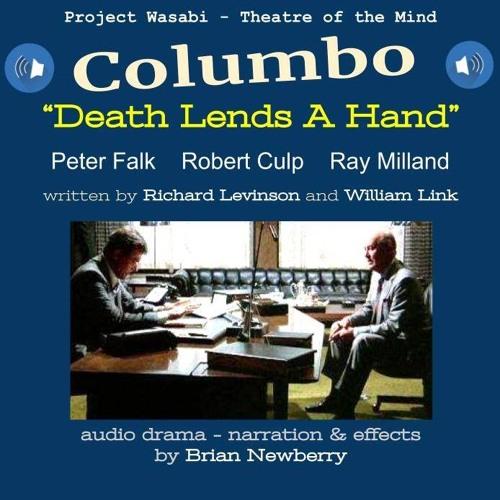 "Audio Drama - COLUMBO, ""Death Lends a Hand"""