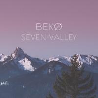 BEKØ - Seven-Valley [NN001] (preview)