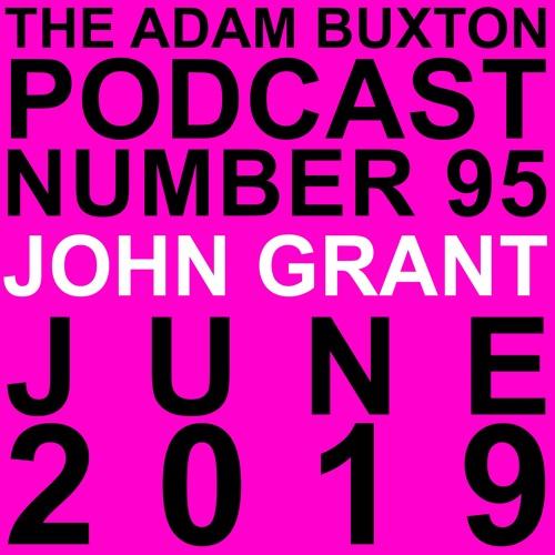 EP.95 - JOHN GRANT