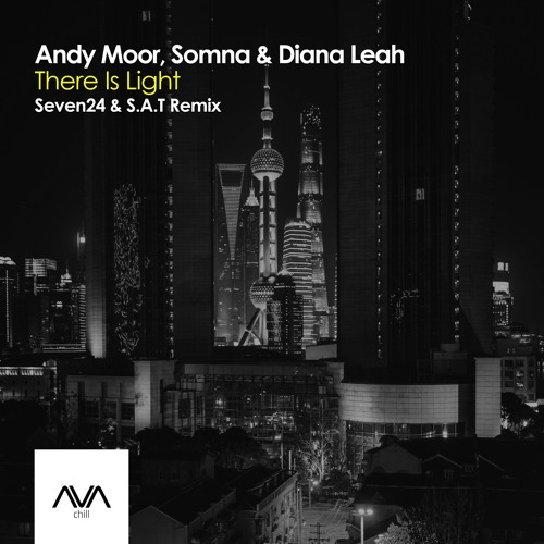 AVACH001 - Andy Moor, Somna & Diana Leah - There Is Light (Seven24 & S.A.T Remix) *Out Now!*
