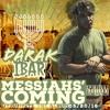 Darak iBar - Messiah's Coming ft. Ahch Sakar
