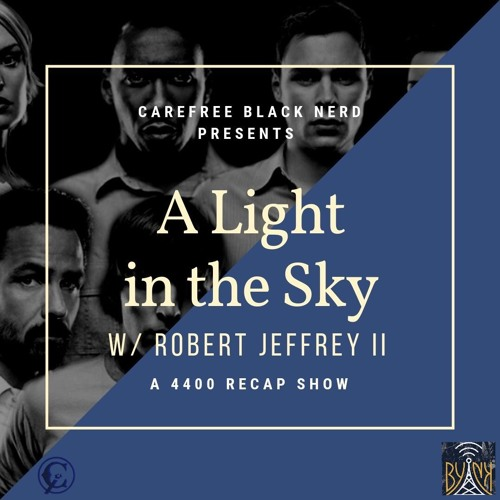 "A Light in the Sky | 4400 S2 E4: ""Weight of the World"" with Robert Jeffrey"