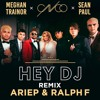 CNCO, Meghan Trainor, Sean Paul - Hey DJ (Ariep & Ralph F Remix)
