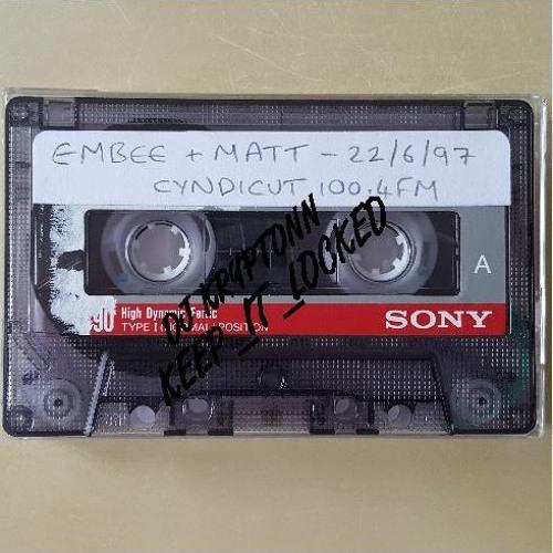 Embee & MATT - Cyndicut 100.4FM 22-06-97