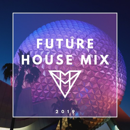 Future House Mix 2019 / Best Remixes Of Popular Songs by