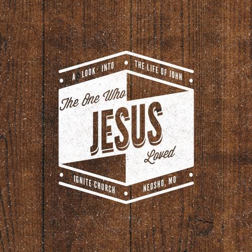 The One Who Jesus Loved - Week 1
