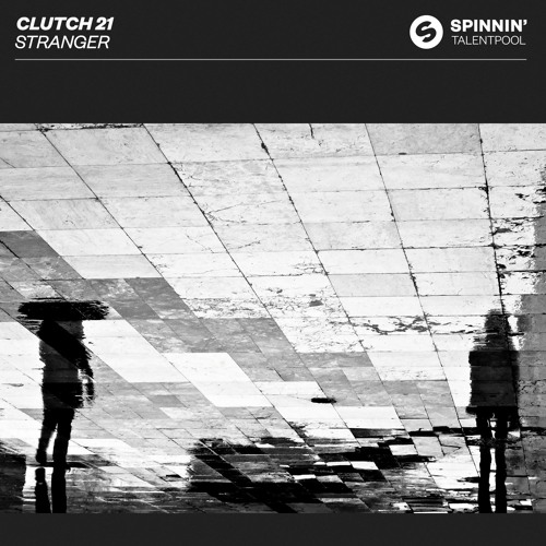 Clutch 21 - Stranger [OUT NOW]