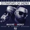 Massive Ft Shenky Chi Shenky