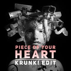 Meduza - Piece Of Your Heart [Krunk! Edit] ft Goodboys