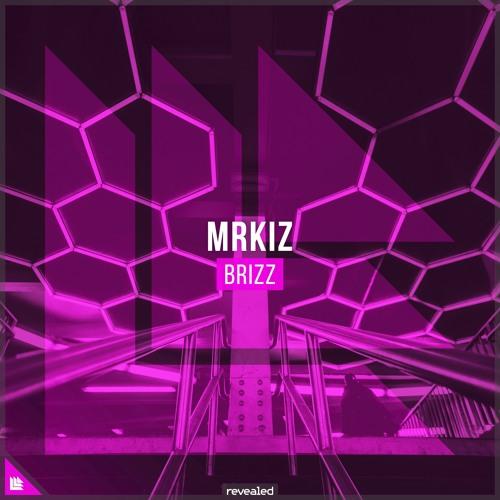 MRKIZ - BRIZZ [FREE DOWNLOAD]