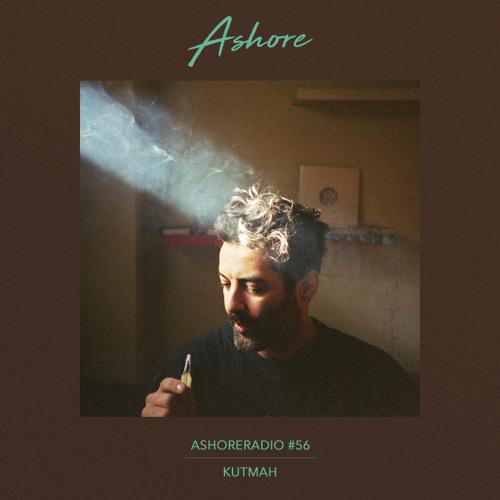 Ashoreradio #56 - Kutmah - Mix