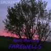April.Mercury - Farewells (prod. Smokerose)