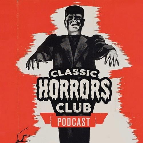 EP 32: Dracula & Dr. Jekyll Meet the Gorgon