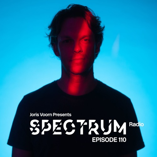 Spectrum Radio 110 by JORIS VOORN | Live at Circus, Liverpool