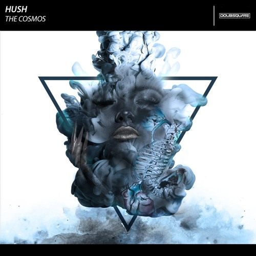 Hush - The Cosmos