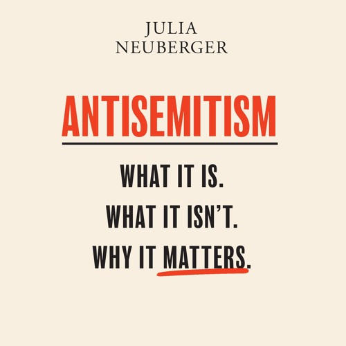 Antisemitism, written and read by Julia Neuberger