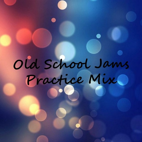 Old School Jams - Practice Mix by D J  Crazy Ant   Free Listening on