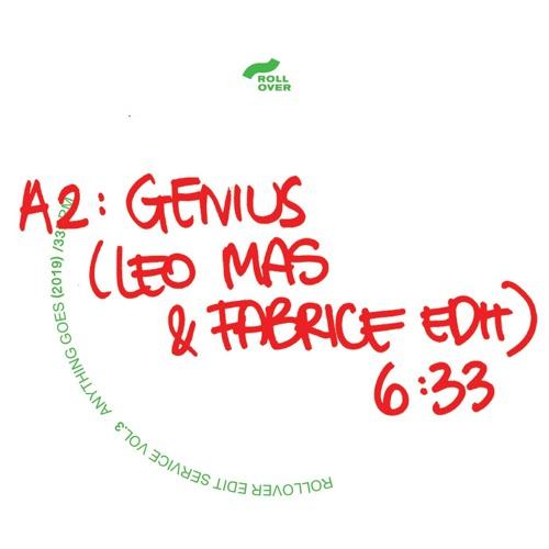 PRÈMIÉRE: Genius (Leo Mas & Fabrice Edit) [Anything Goes]