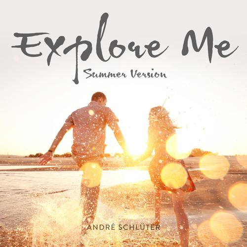 André Schlüter - Explore Me (Radio Version)