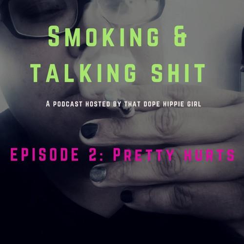 Episode 2: Pretty Hurts