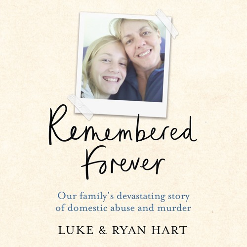 Remembered Forever by Luke and Ryan Heart, read by Joe Jameson
