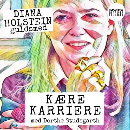 Kære Karriere:  Diana Holstein interviewes af Dorthe Studsgarth