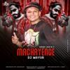 MACHAYENGE DJ MAYUR REMIX