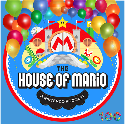 Episode 100! - The House of Mario Ep. 100