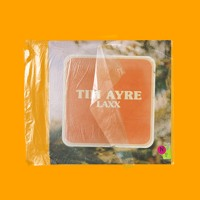 Tim Ayre - LAXX