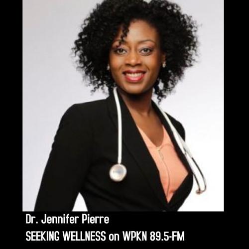 Seeking Wellness — Dr. Jennifer Pierre — Make Way for Baby! - May 25, 2019