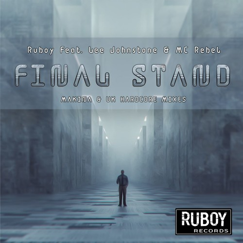 Ruboy. Feat Lee Johnstone & MC Rebel - Final Stand (Sample)