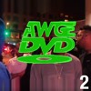 Download AWGE DVD VOL 2 MUSIC Mp3